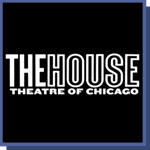 The House Theatre of Chicago at the Chopin Theatre