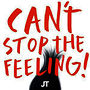 """Can't Stop the Feeling"" by Justin Timberlake"