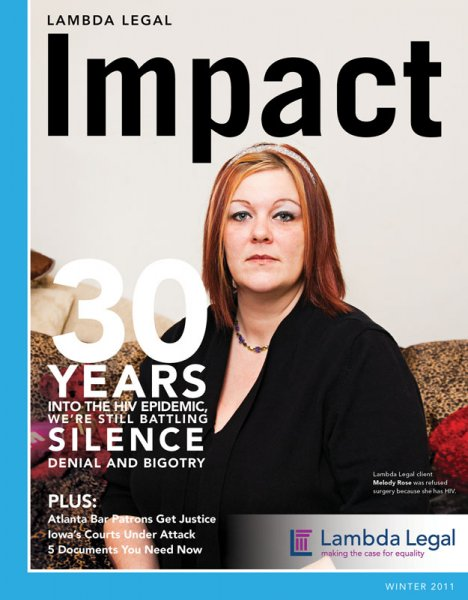 Melody Rose of Wisconsin is featured on the cover of the Lambda Legal special edition on AIDS, for her fight against HIV bias.