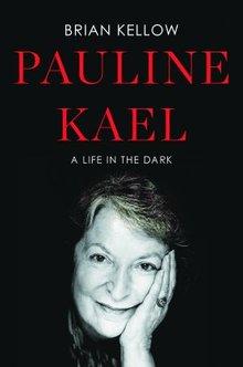 Brian-Kellow-on-iconic-film-critic-Pauline-Kael