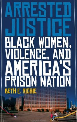 Beth Richie on race, gender and the 'prison nation'