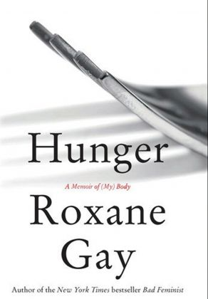 BOOK REVIEW Hunger by Roxane Gay
