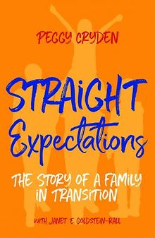 Straight-Expectations-The-Story-of-a-Family-in-Transition