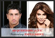 10-Questions-with-Vic-Paula-Abdul