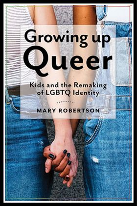 BOOK REVIEW Growing Up Queer
