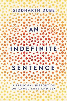 BOOK-REVIEW-An-Indefinite-Sentence-A-Personal-History-of-Outlawed-Love-and-Sex