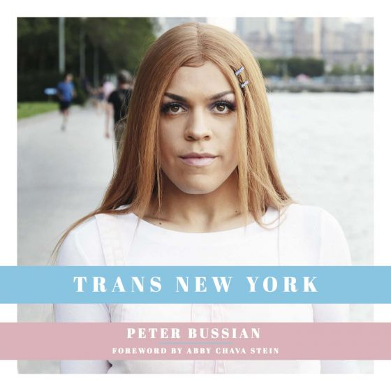 NUNN ON ONE PHOTOGRAPHY Peter Bussian focuses on New York's trans community